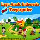 Lagu Anak Indonesia Terbaik by Edukasi Mbah Gandul