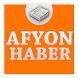 Afyon Haber by Haber Servisi