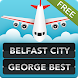 FLIGHTS Belfast City Airport by FlightInfoApps.com