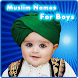 Muslim Names for Boys by ISLAMIC APPS WORLD