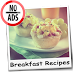 Breakfast Recipes NoAds by BrainDroid