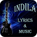 Indila Lyrics & Music by BlooMoonApps