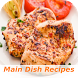 20000+ Main Dish Recipes by Aciduffle
