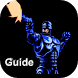 Guide For Robocop