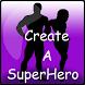 Create A Superhero HD by TheParodyNetwork
