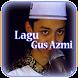 Lagu Gus Azmi Lengkap Mp3