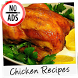 Chicken Recipes NoAds by BrainDroid
