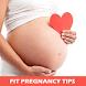 Fit Pregnancy Tips
