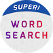 Super Word Search Game - Find & Solve Puzzles