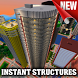 Instant Structures mod for Minecraft PE
