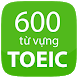 600 tu vung toeic by BkiT Software | Từ điển - Ngoại ngữ