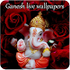 Ganesh HD Live Wallpapers
