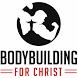 Bodybuilding 4 Christ by BH App Development Ltd