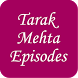 Tarak Mehta Episodes by AppDock