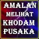 Amalan Melihat Khodam Pusaka by Kumpulan Sukses