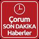 Çorum Haber Son Dakika by ENAR