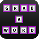 Grab A Word by BIGTEXAPPS