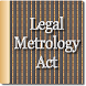 The Legal Metrology Act 2009 by Rachit Technology