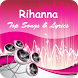 The Best Music & Lyrics Rihanna by Kingofgaluh MediaDev