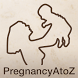 My Pregnancy A to Z Journal by Center of Excellence for Medical Multimedia