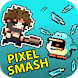 Pixel Smash -Hero Fighter bash by Idle Game Studio
