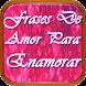 Frases de Amor Para Enamorar by MusicaSonidos