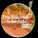 Pro Kabbadi Schedule 2017