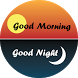 Good Morning-Good Night Wishes by AppsStock
