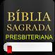 Biblia Presbiteriana by Apmob - Aplicativos Móveis