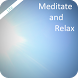 Meditate and Relax Lite by Stuti Vij