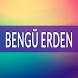 BENGÜ ERDEN Şarkıları by MATA ELANG DEV