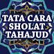 Tata Cara Sholat Tahajud by Gembira