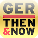 Germany Then & Now by PastFinder