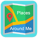 Places around me by Flash Alert Media Studio
