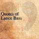 Quotes of Lance Bass by DeveloperTR