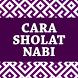 Cara Sholat Nabi by Semangat
