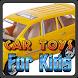 Car Toys For Kids by NadinDev