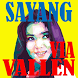 VIA VALLEN SAYANG by DyoDev