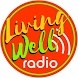Living Well Radio by Mobimatic
