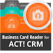 Free Business Card Reader for Act! CRM by MagneticOne Mobile