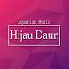 Lagu Hijau Daun Band Lengkap by Aquariuz Music