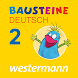 Bausteine – Deutsch Klasse 2 by Westermann Digital GmbH