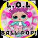 Free LOL Surprise Ball Pop Guide