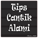Tips Cantik Alami by Kusnia_Studio