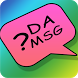 Guess the MSG by OT Apps