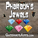 Pharaoh's Jewels by GatewaysApps