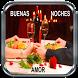 Buenas Noches Amor Gratis by Martgo - Apps