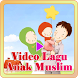 Video Lagu Anak Muslim by RamliDev
