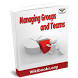 Managing Groups and Teams by Project Fast Hub