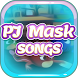 All PJ Mask Songs and Lyrics by Musixtainment Studio